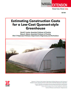 Estimating Construction Costs for a Low-Cost Quonset-style Greenhouse