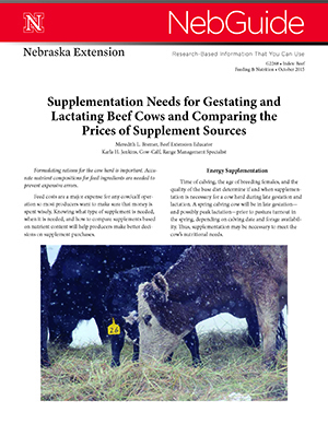 Supplementation Needs for Gestating and Lactating Beef Cows and Comparing the Prices of Supplement Sources